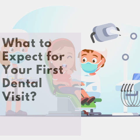 What To Expect For Your First Dental Visit